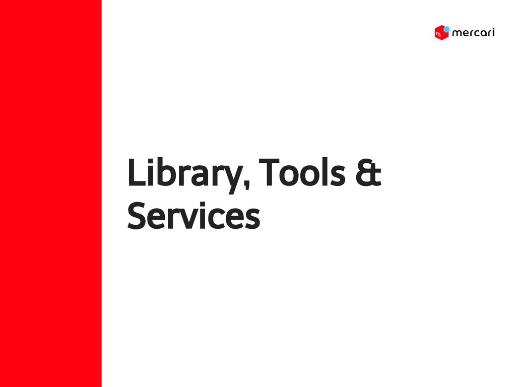 Library, Tools & Services
