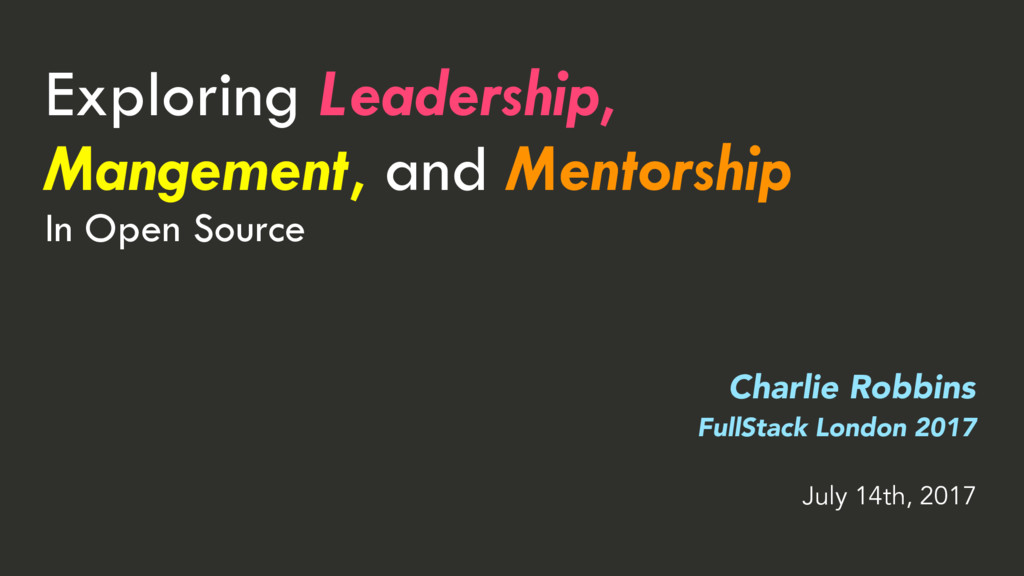 Exploring Leadership, Mangement, and Mentorship...