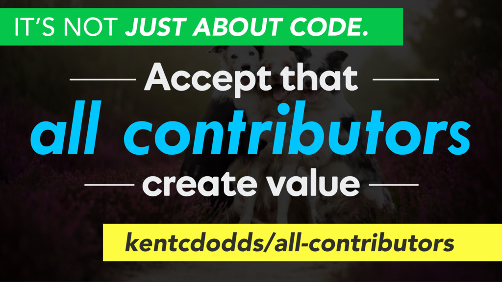 all contributors Accept that create value kentc...