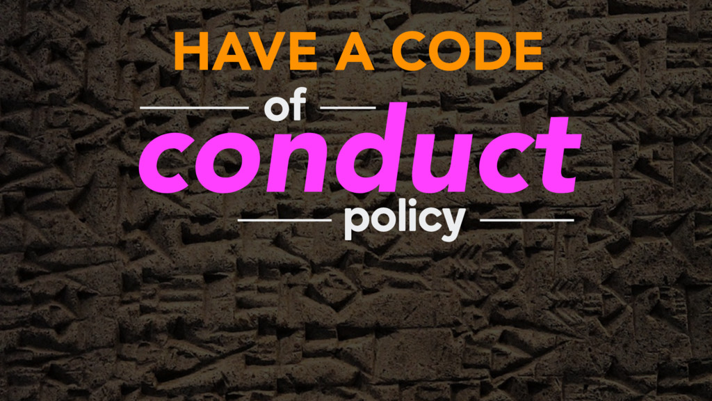 HAVE A CODE conduct of policy