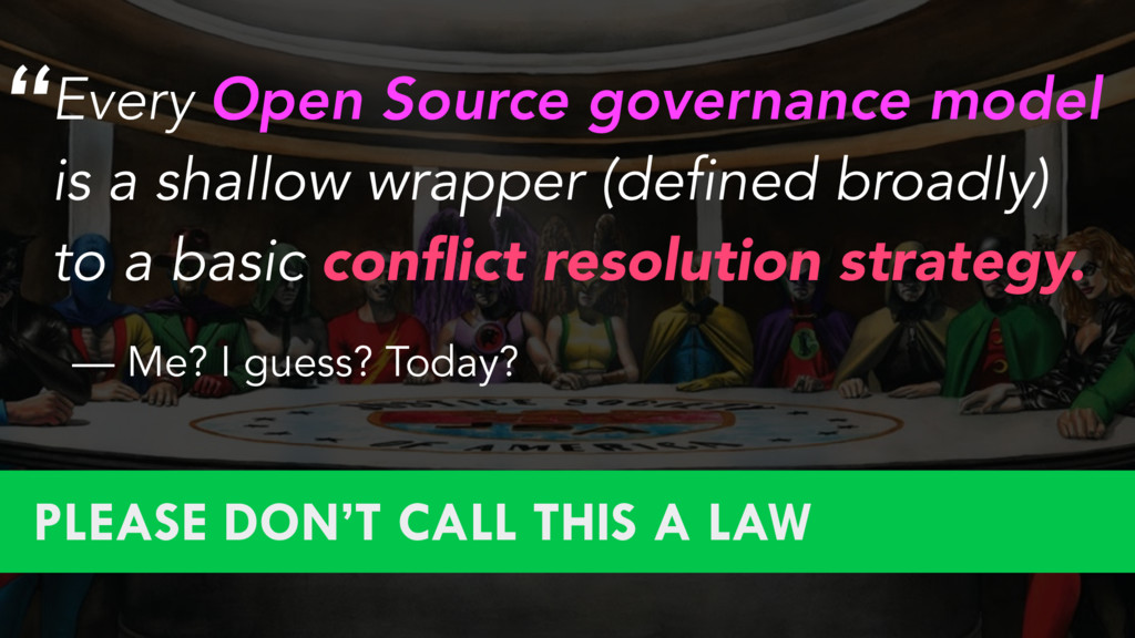 Every Open Source governance model is a shallow...