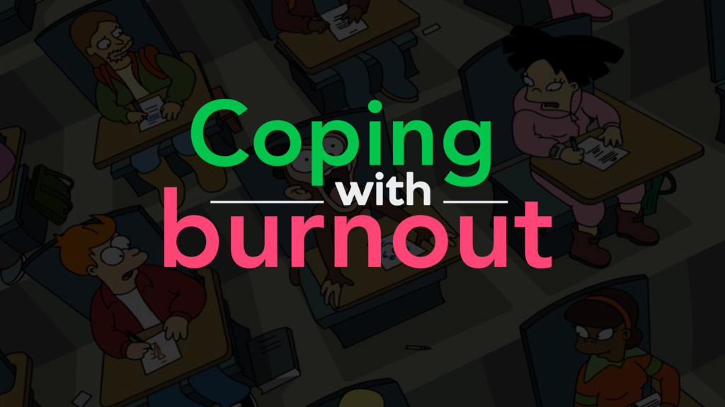 burnout Coping with