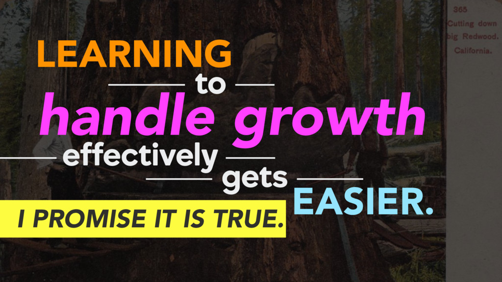 LEARNING handle growth to effectively gets EASI...
