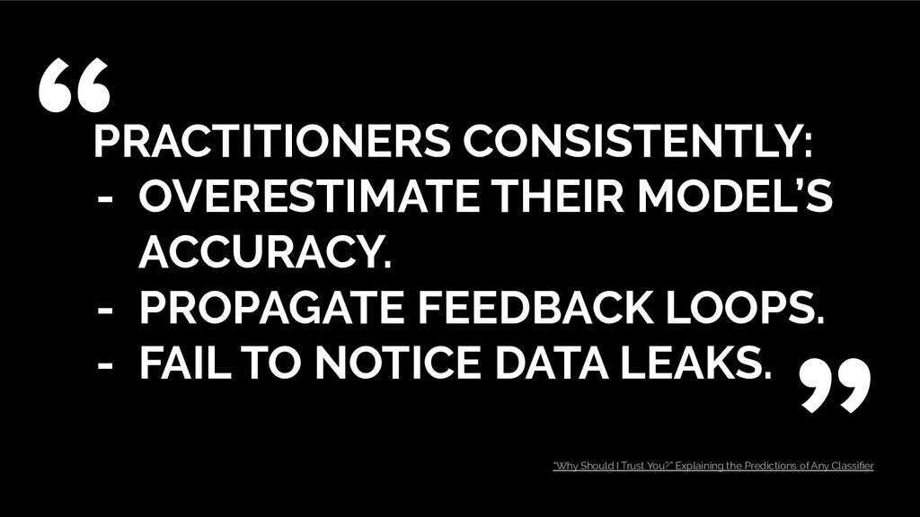 PRACTITIONERS CONSISTENTLY: - OVERESTIMATE THEI...