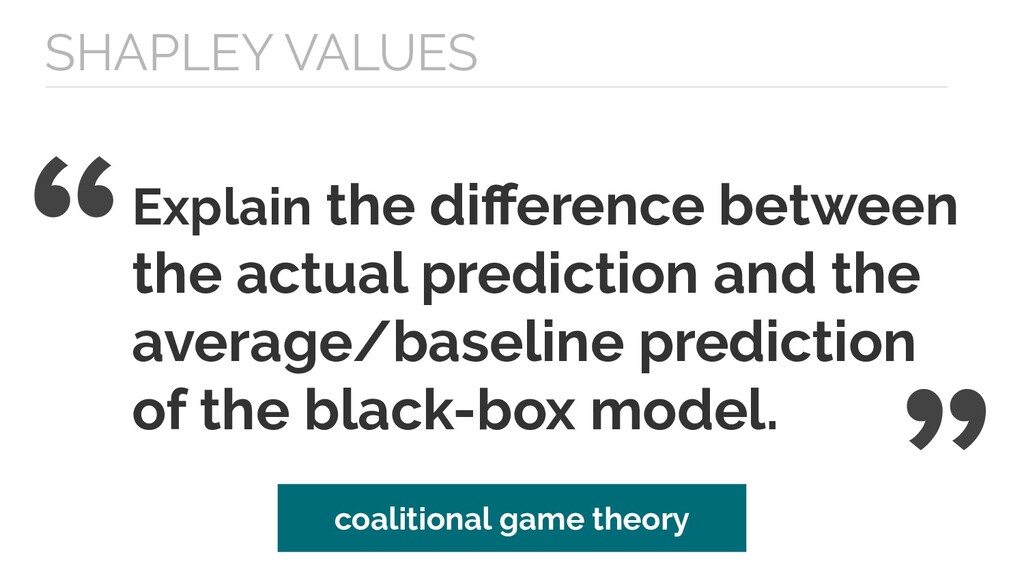 SHAPLEY VALUES Explain the difference between th...