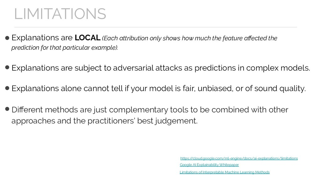 Explanations are LOCAL (Each attribution only s...