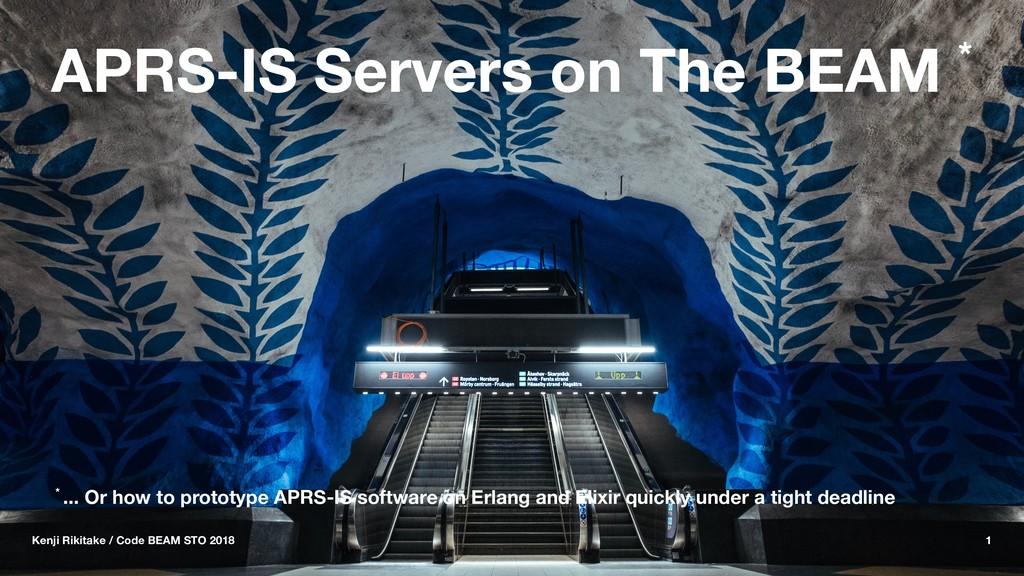 APRS-IS Servers on The BEAM * * ... Or how to p...