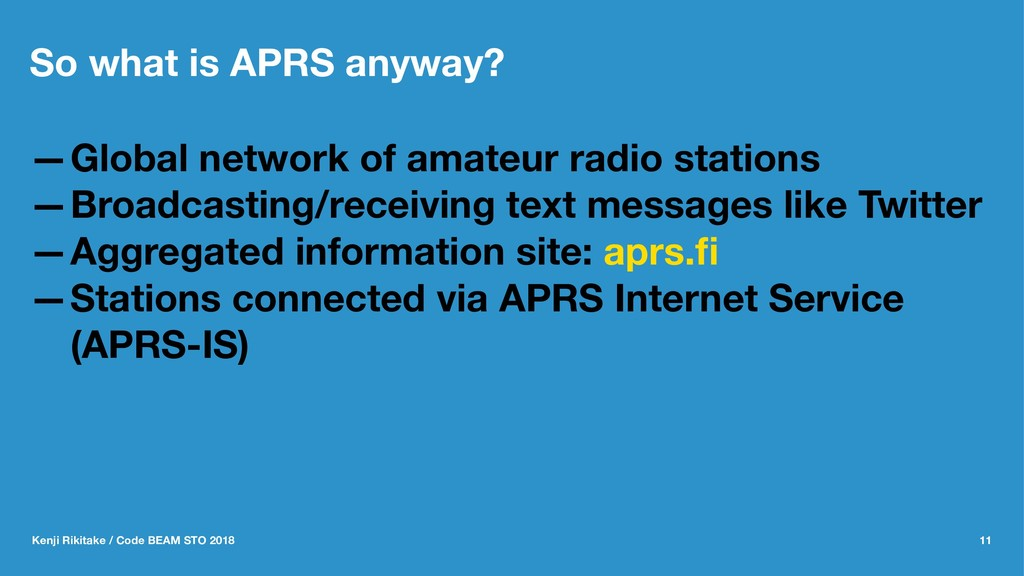 So what is APRS anyway? —Global network of amat...
