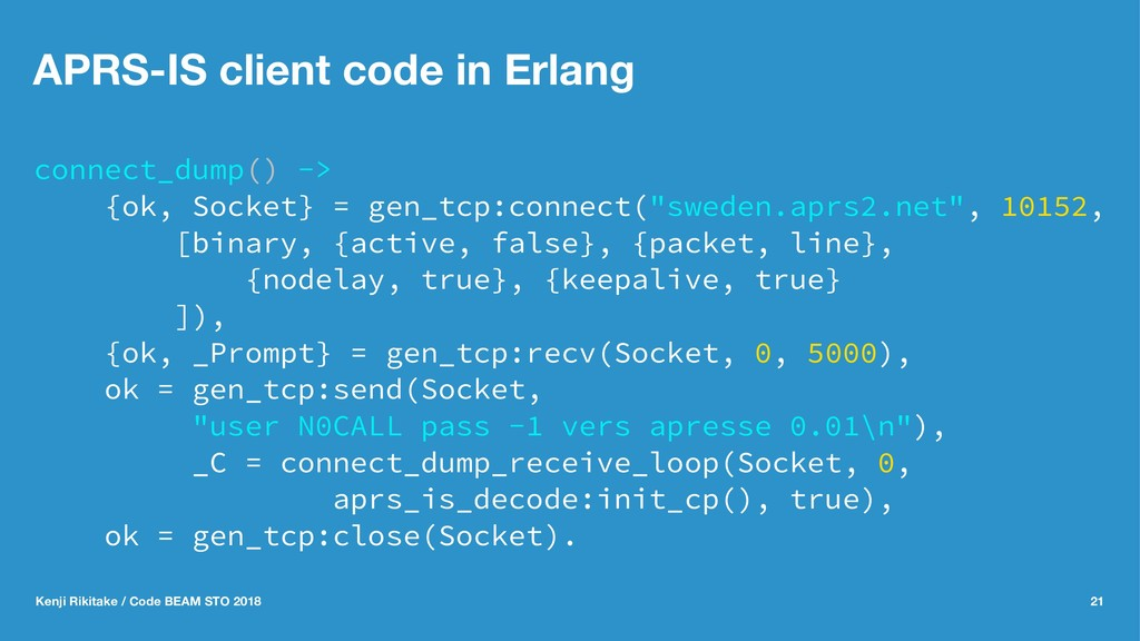 APRS-IS client code in Erlang connect_dump() ->...