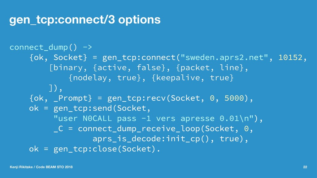 gen_tcp:connect/3 options connect_dump() -> {ok...