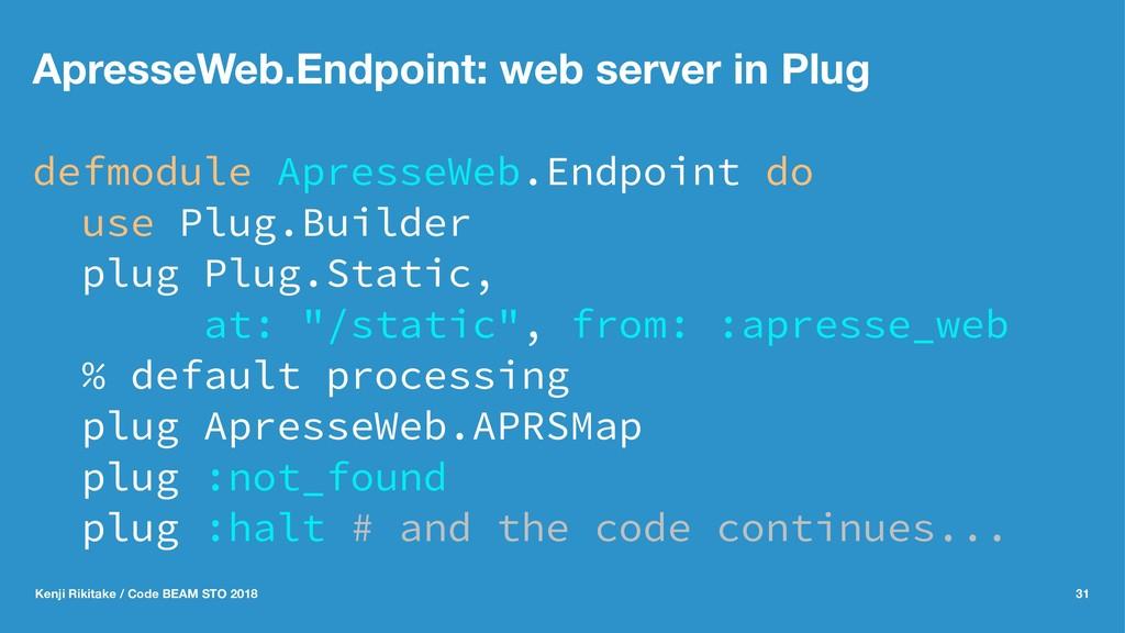 ApresseWeb.Endpoint: web server in Plug defmodu...