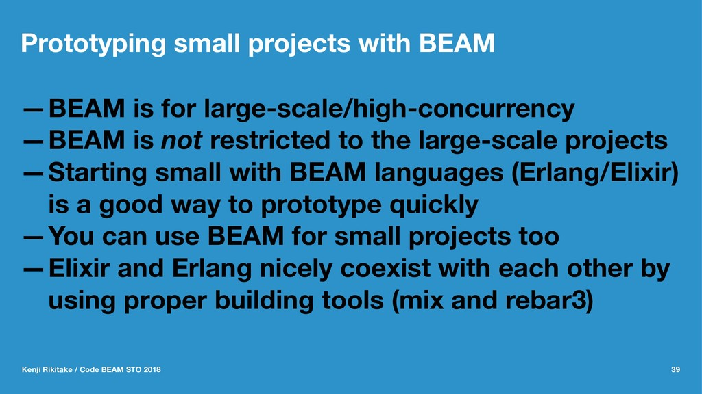 Prototyping small projects with BEAM —BEAM is f...