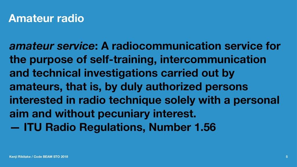 Amateur radio amateur service: A radiocommunica...