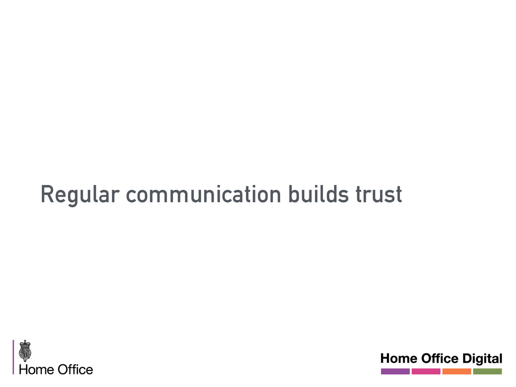 Regular communication builds trust