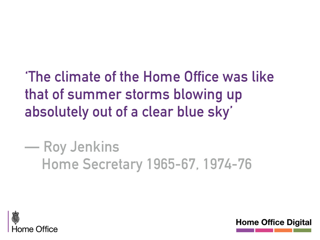 'The climate of the Home Office was like that o...