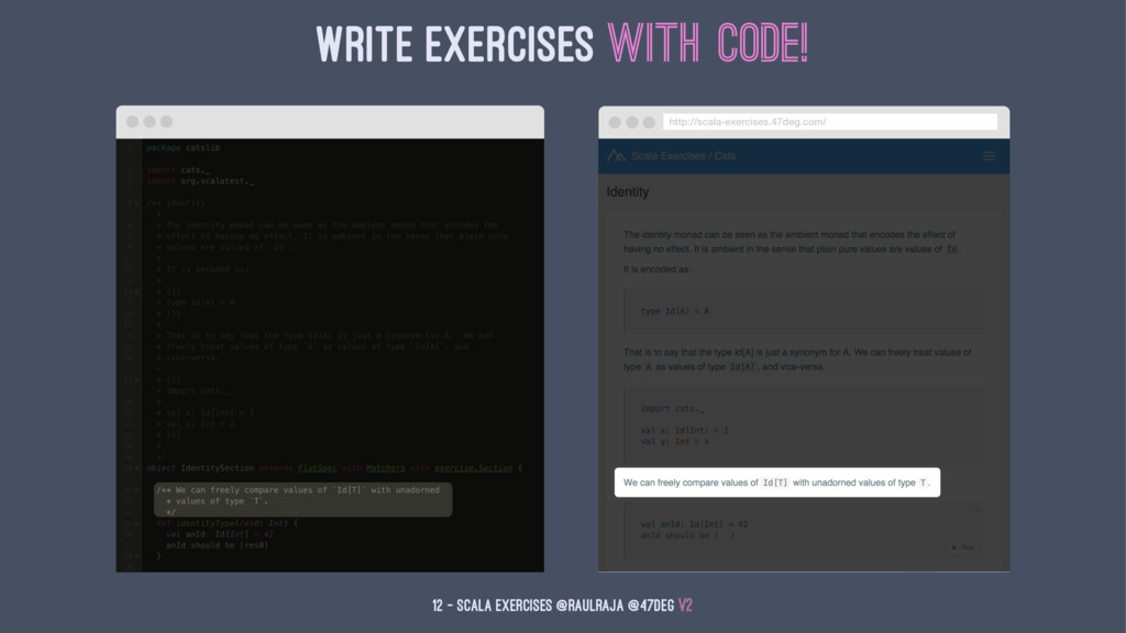 Write Exercises with Code! 12 — Scala Exercises...