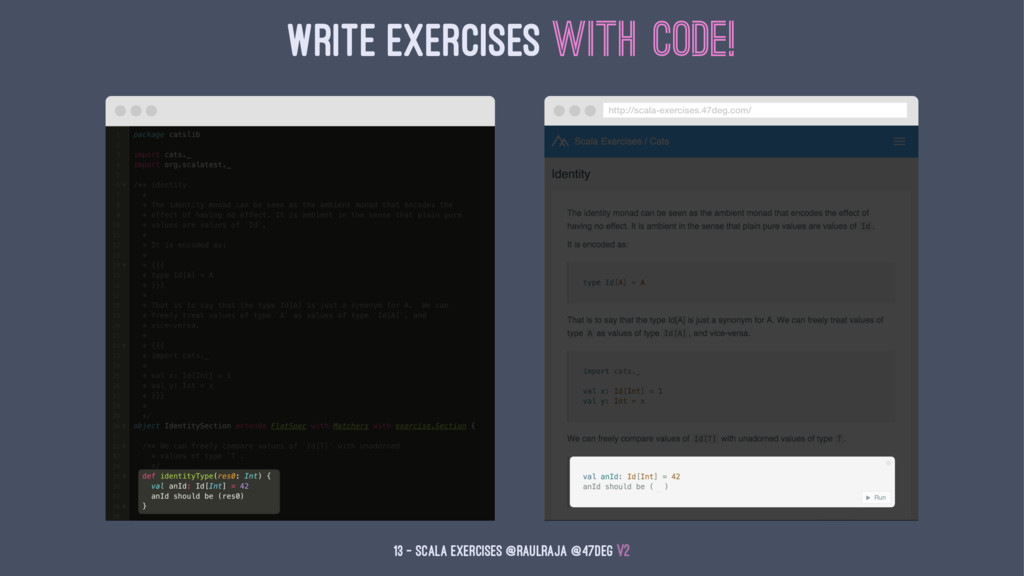 Write Exercises with Code! 13 — Scala Exercises...