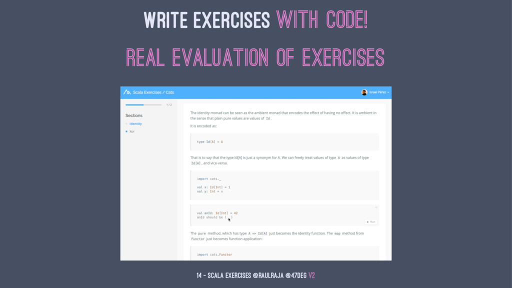 Write Exercises with Code! Real evaluation of e...