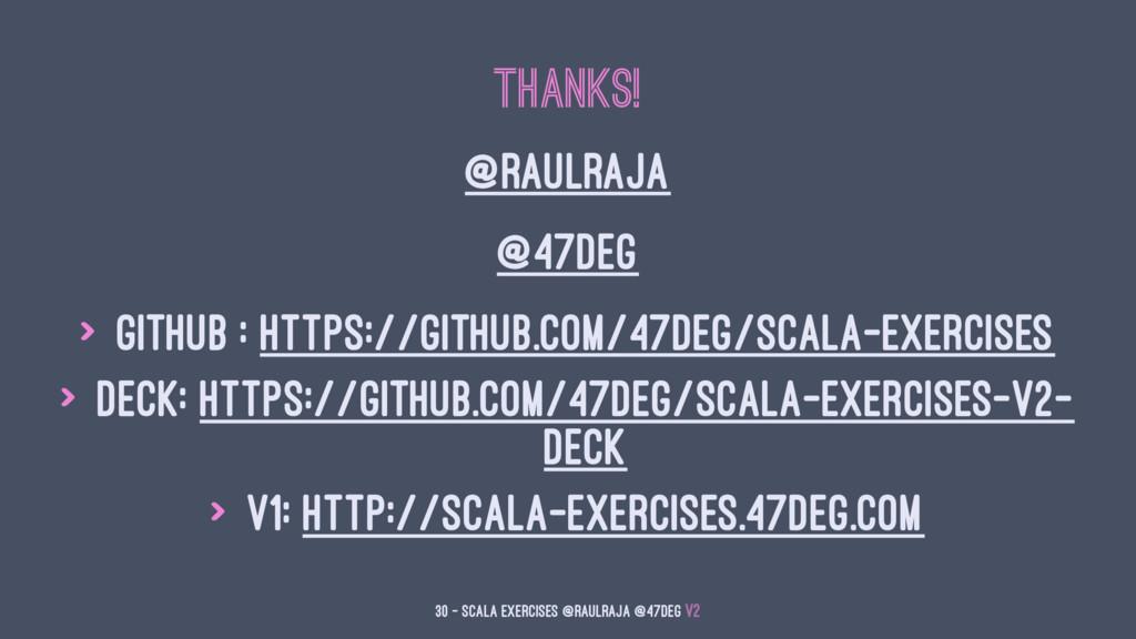 Thanks! @raulraja @47deg > Github : https://git...