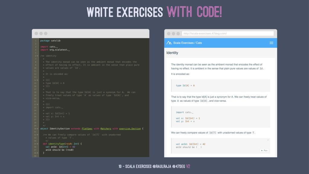 Write Exercises with Code! 10 — Scala Exercises...