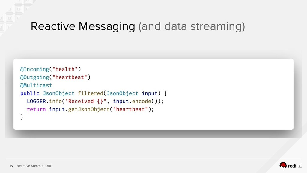 Reactive Summit 2018 15 Reactive Messaging (and...