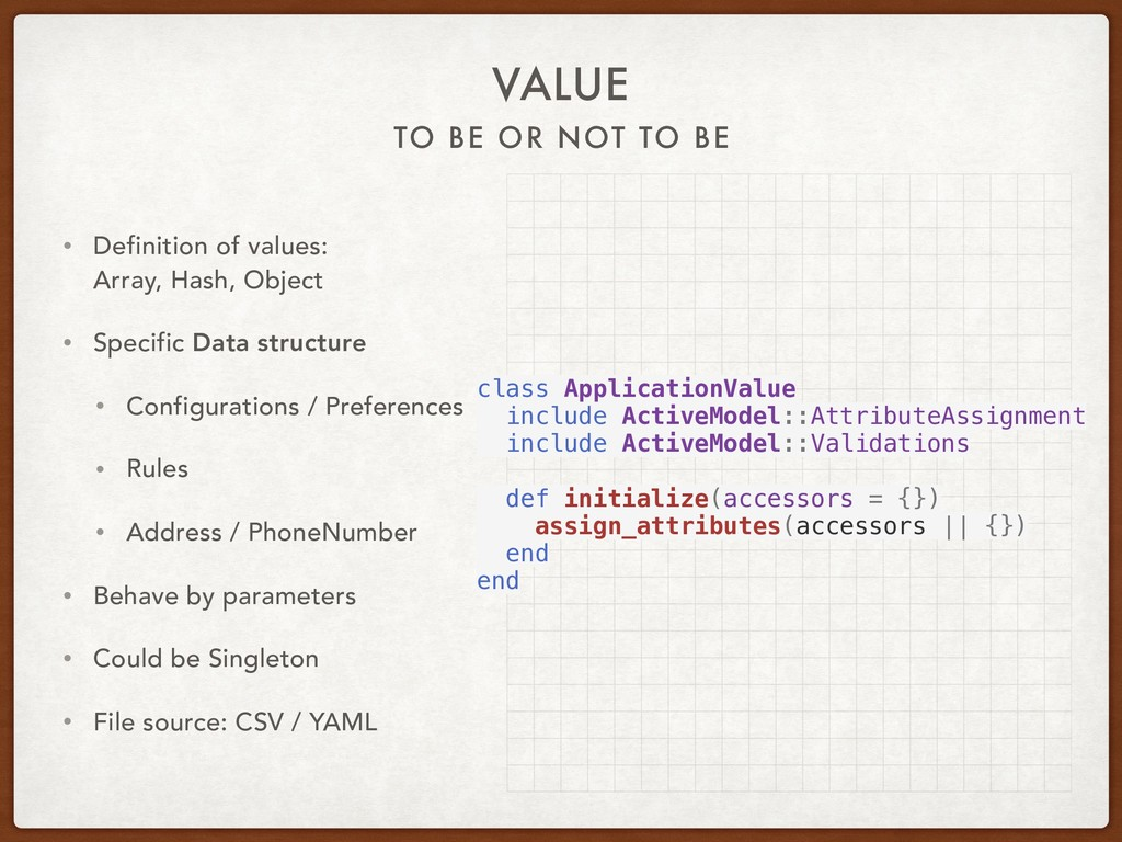 TO BE OR NOT TO BE VALUE • Definition of values...