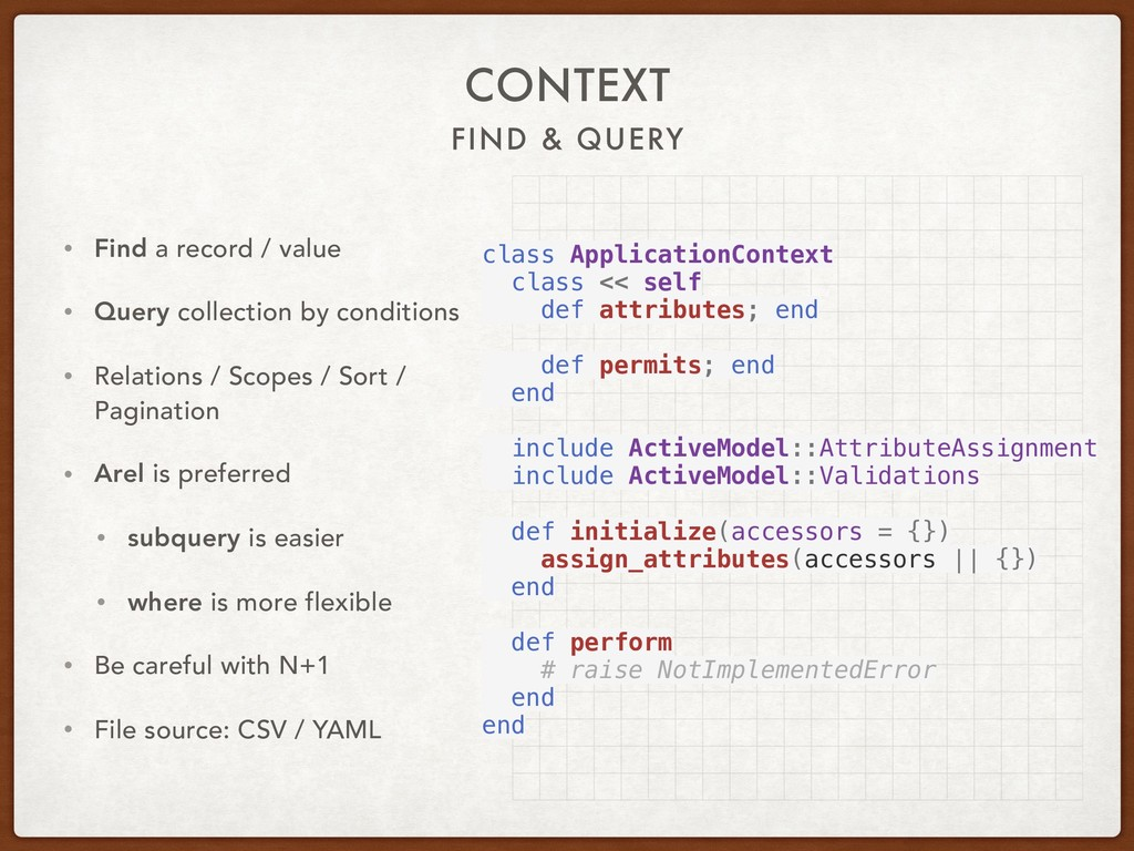 FIND & QUERY CONTEXT • Find a record / value • ...
