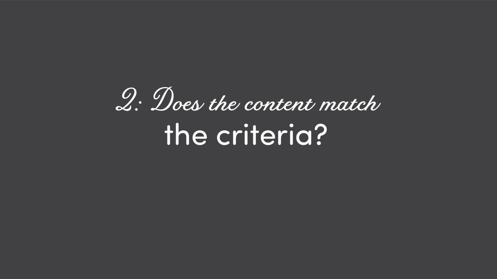 @ redsesame #confabcentral 16 the criteria? 2: ...