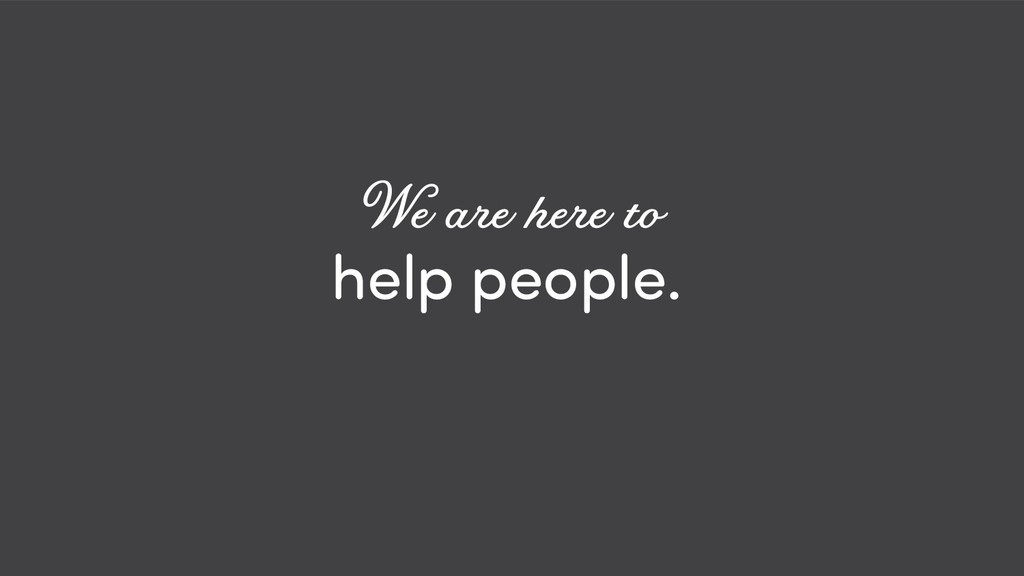@ redsesame #confabcentral 46 help people. We a...