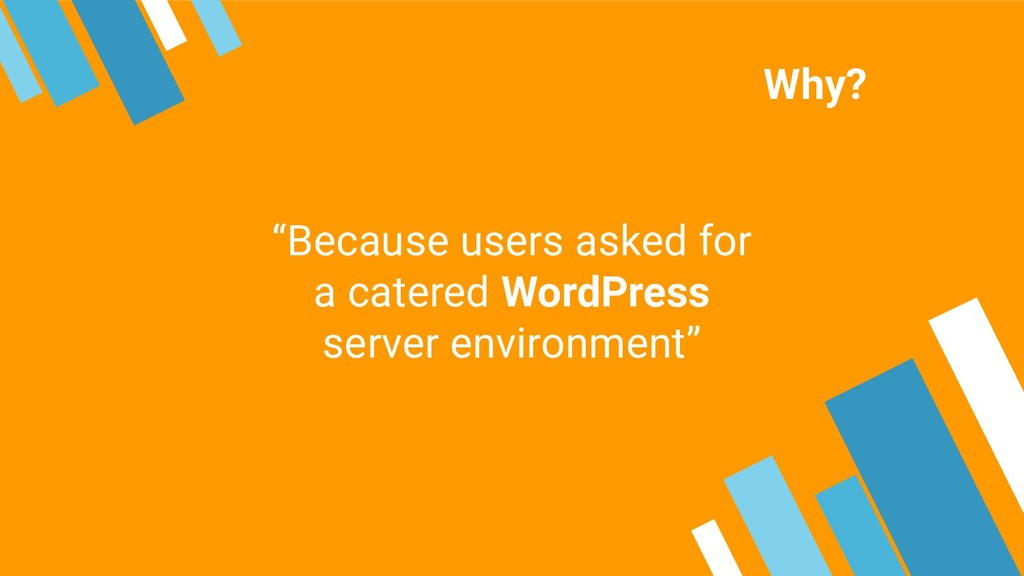 """""""Because users asked for a catered WordPress se..."""