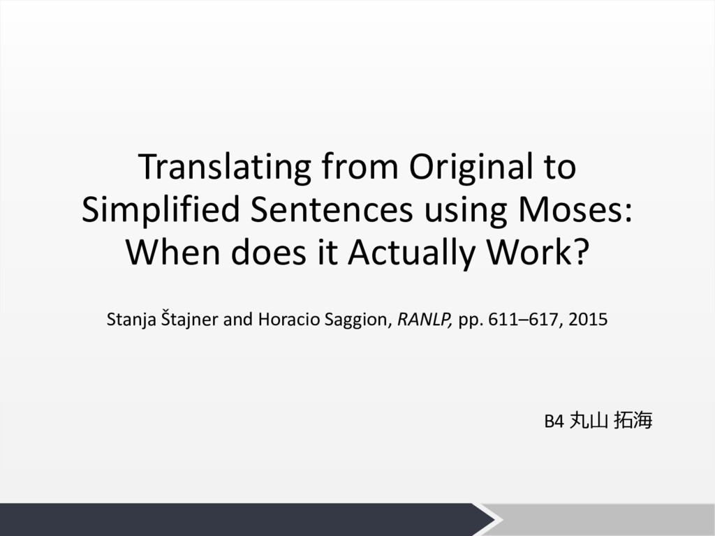 Translating from Original to Simplified Sentenc...