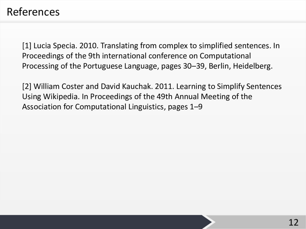 References [1] Lucia Specia. 2010. Translating ...