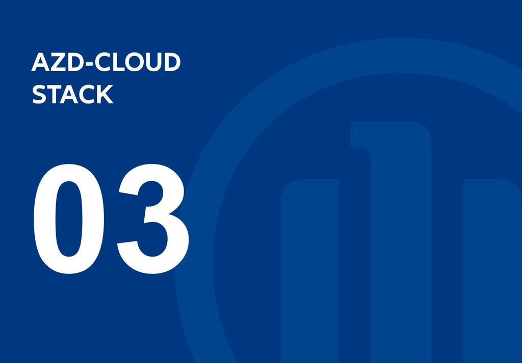AZD-CLOUD AZD-CLOUD STACK STACK 03