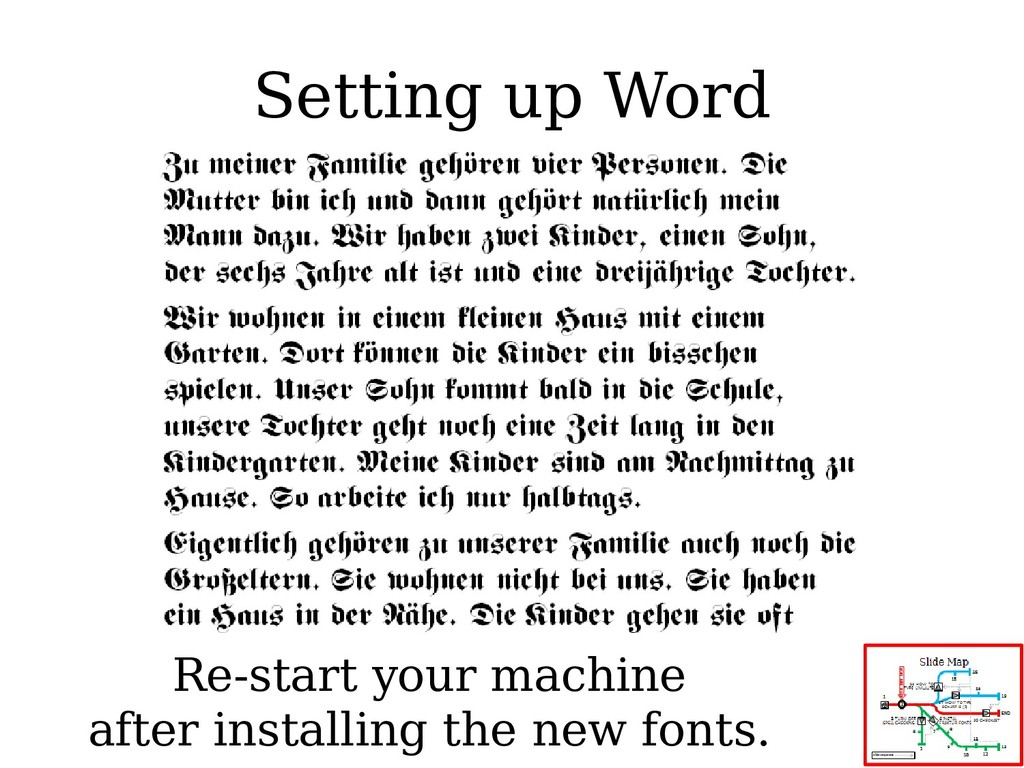 Setting up Word Re-start your machine after ins...