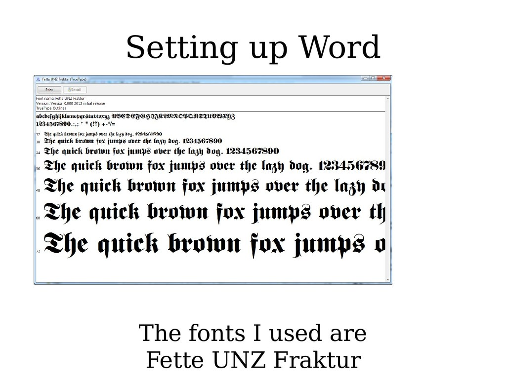 Setting up Word The fonts I used are Fette UNZ ...