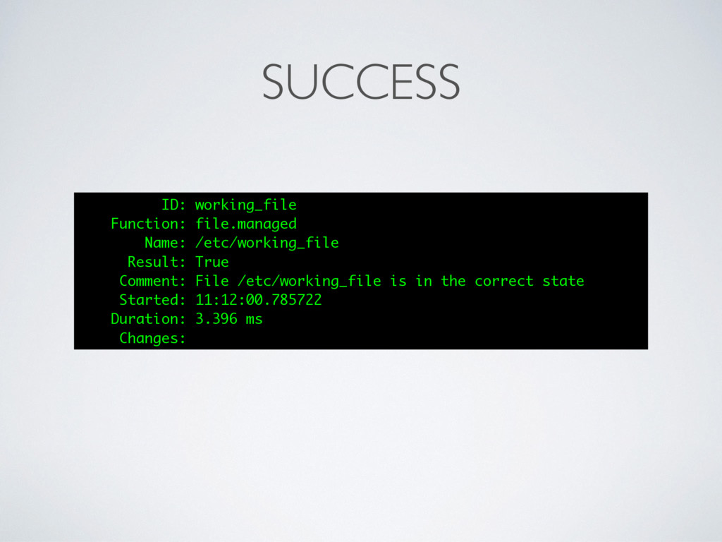SUCCESS ID: working_file Function: file.managed...