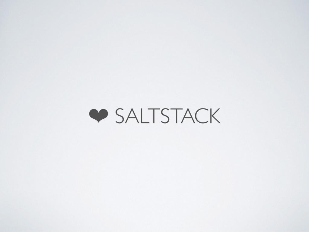 ❤ SALTSTACK