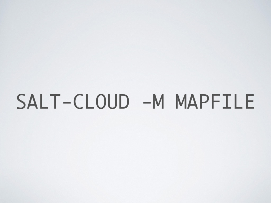 SALT-CLOUD -M MAPFILE