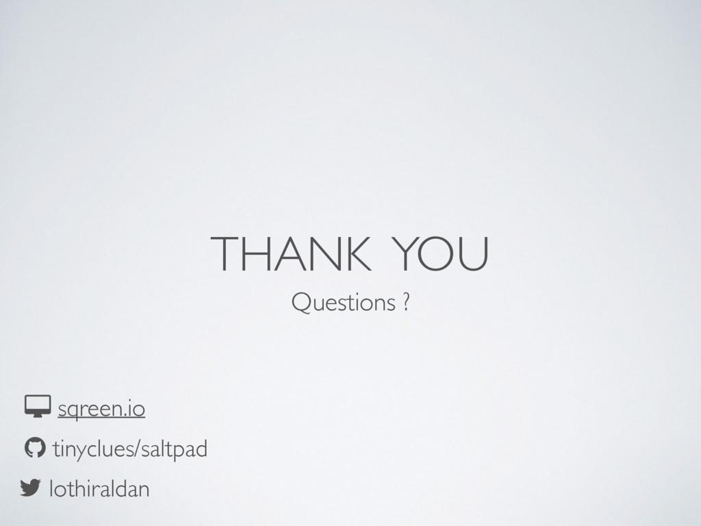 THANK YOU Questions ? lothiraldan tinyclues/sal...