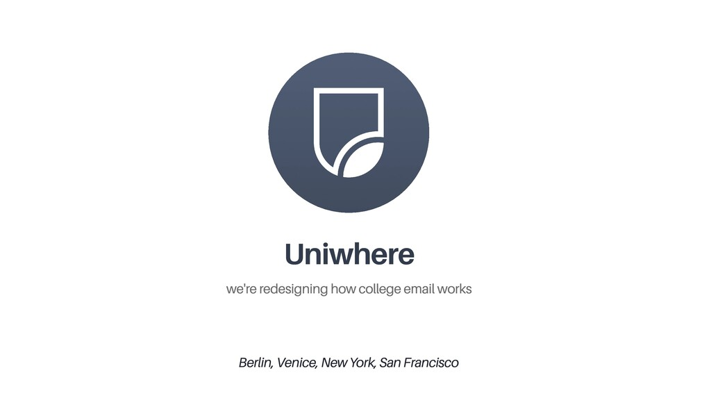 Uniwhere we're redesigning how college email wo...