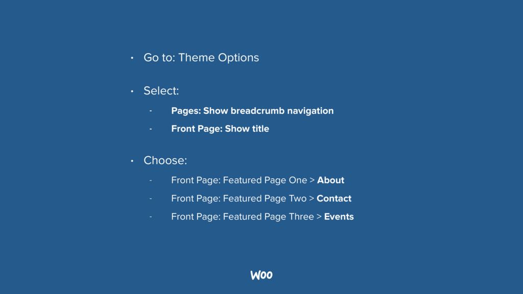• Go to: Theme Options • Select: - Pages: Show ...