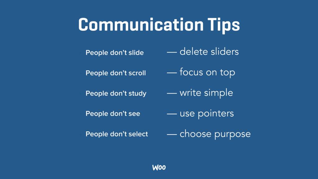 Communication Tips • People don't slide • Peopl...