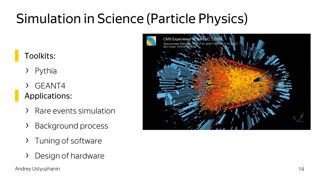 Simulation in Science (Particle Physics) ▌ Tool...