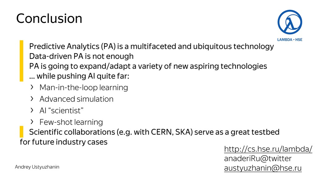 Conclusion ▌ Predictive Analytics (PA) is a mul...