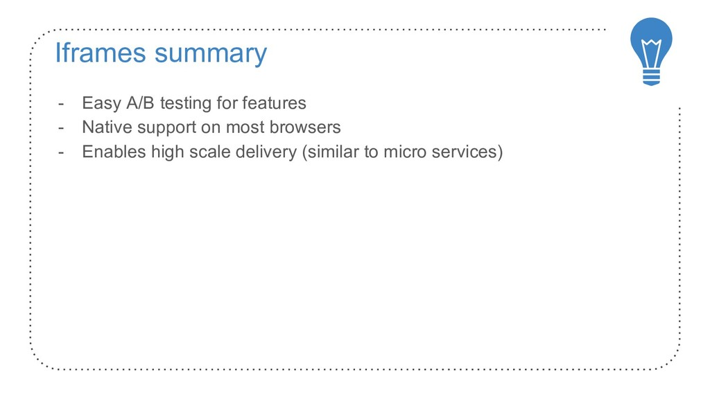 Iframes summary - Easy A/B testing for features...