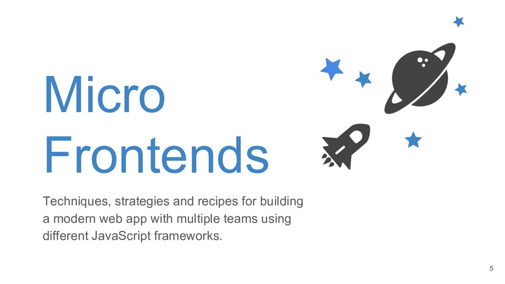 Micro Frontends Techniques, strategies and reci...
