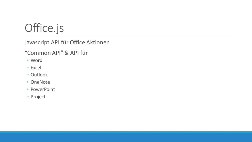 "Office.js Javascript API für Office Aktionen ""C..."