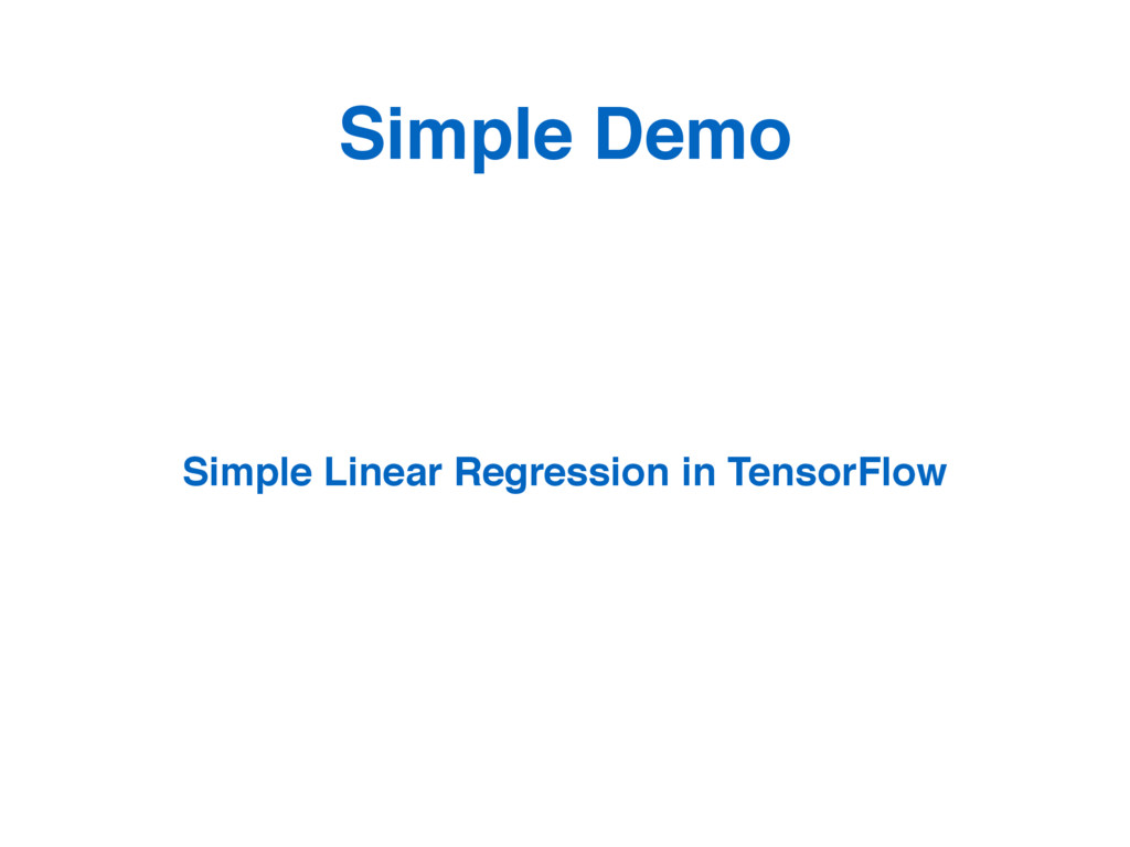 Simple Demo Simple Linear Regression in TensorF...