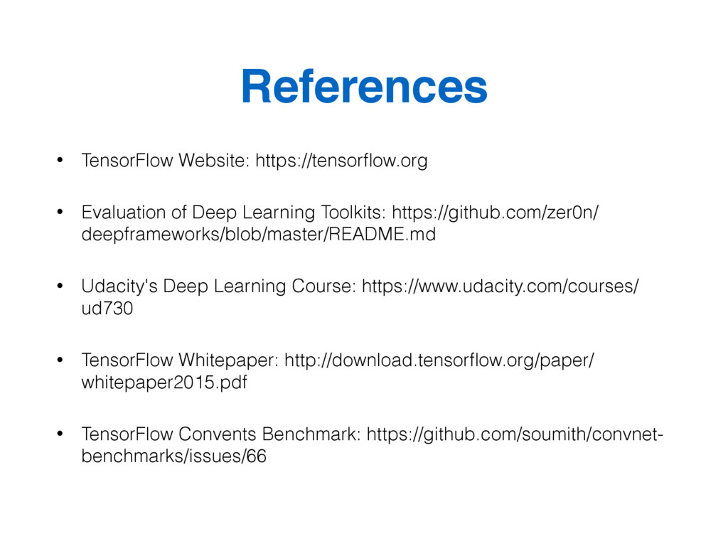 References • TensorFlow Website: https://tensor...