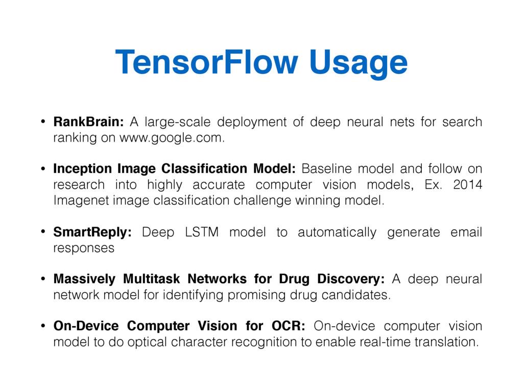 TensorFlow Usage • RankBrain: A large-scale dep...